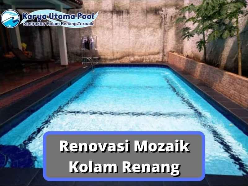 Renovasi Mozaik Kolam Renang